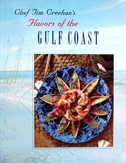 Flavors of the Gulf Coast - Chef Tim Creehan - Cookbooks