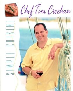 Simple Cuisine - Chef Tim Creehan - Cookbooks